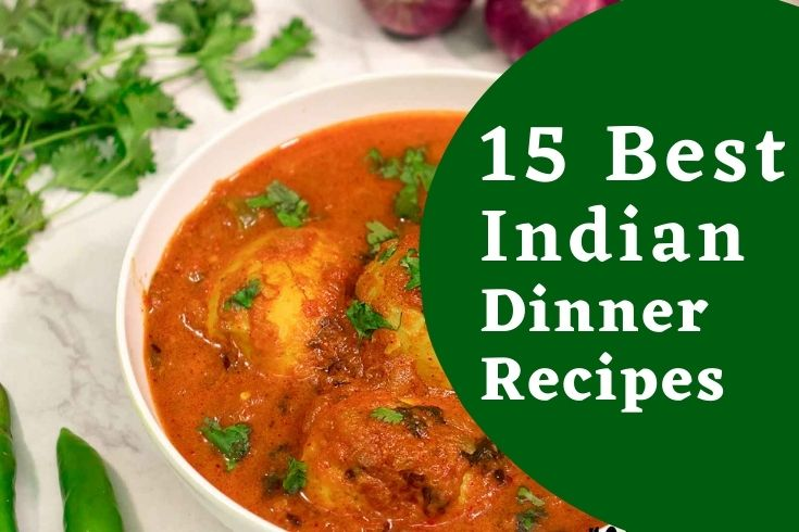 best indian dinner recipes , easy indian recipes